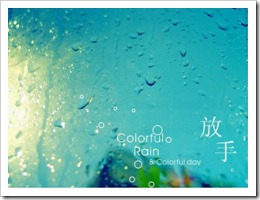 Colorful Rain, Color Day